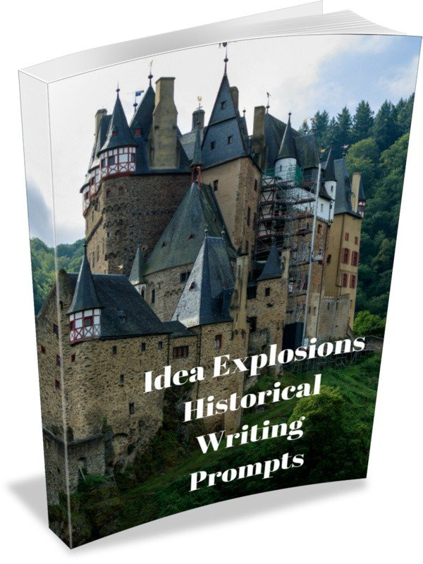 Idea Explosions Historical Writing Prompts